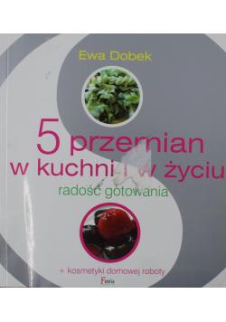5 przemian w kuchni i w życiu