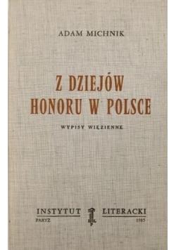 Z dziejów honoru w Polsce Wypisy więzienne