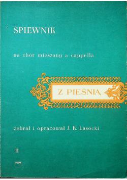 Śpiewnik na chór mieszany a cappella z pieśnią II