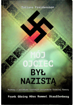 Mój ojciec był nazistą