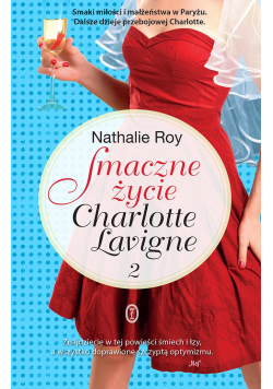 Smaczne życie Charlotte Lavigne 2