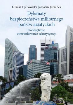 Dylematy bezpieczeństwa militarnego państw..