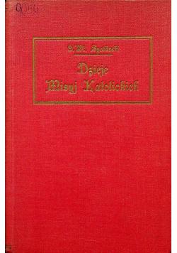 Dzieje misyj katolickich w zarysie 1927 r