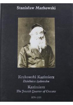 Krakowski Kazimierz Dzielnica żydowska 1870 1988