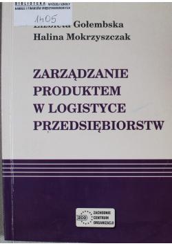 Zarządzanie produktem w logistyce przedsiębiorstw