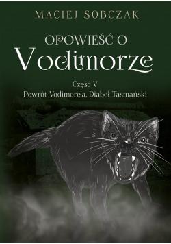 Opowieść o Vodimorze cz.5 Powrót Vodimore'a