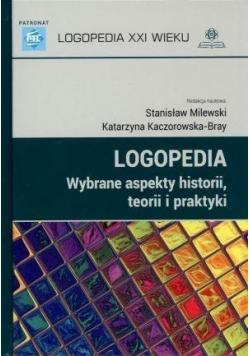 Logopedia Wybrane aspekty historii teorii i praktyki