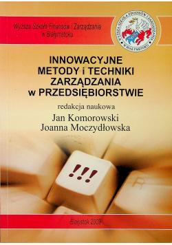 Innowacyjne metody i techniki zarządzania w przedsiębiorstwie