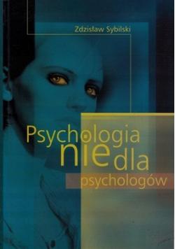 Psychologia nie dla psychologów