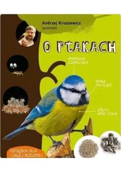 Andrzej Kruszewicz opowiada o ptakach