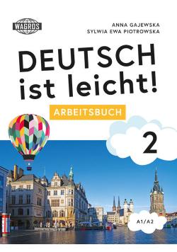 Deutsch ist leicht 2 Arbeitsbuch