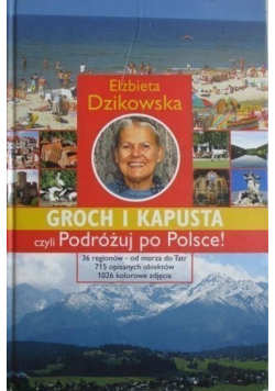 Groch i kapusta czyli podróżuj po Polsce