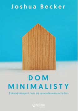 Dom minimalisty