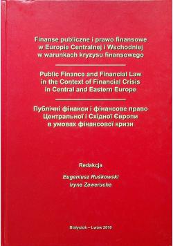 Finanse publiczne i prawo finansowe w Europie Centralnej i Wschodniej w warunkach kryzysu finansowego