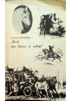Koń ma duszę w sobie