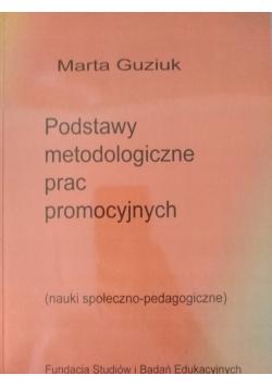 Podstawy metodologiczne prac promocyjnych