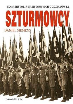 Szturmowcy. Nowa historia nazistowskich...