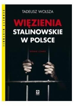 Więzienia stalinowskie w Polsce w.4