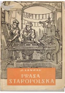 Prasa staropolska na tle rozwoju prasy w Europie 1513 do 1729 tom I
