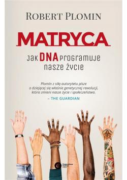 Matryca. Jak DNA programuje nasze życie?
