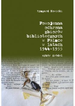 Powojenna ochrona zbiorów bibliotecznych w Polsce w latach 1944-1955