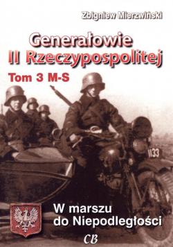 Generałowie II Rzeczypospolitej. Tom 3 M - S