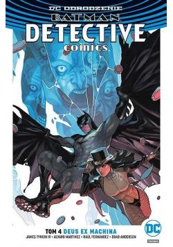 Batman Detective Comics T.4 Deus Ex Machina