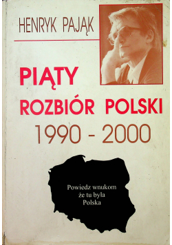 Piąty rozbiór Polski 1990 2000