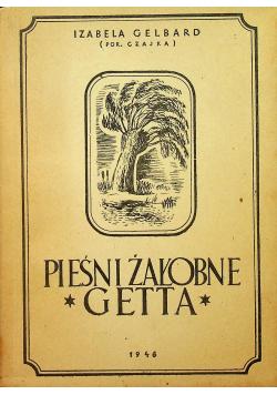 Pieśni żałobne getta 1946 r.