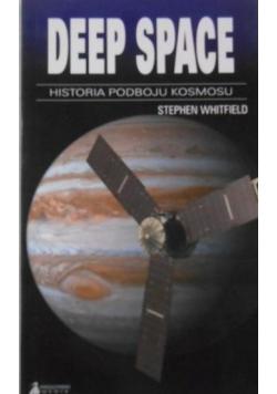 Deep Space historia podboju kosmosu