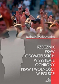 Rzecznik praw obywatelskich w systemie ochrony praw i wolności w Polsce Dedykacja autorki