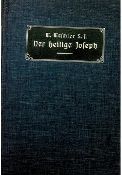 Der hl Josef in dem Leben christi und der kirche 1907r