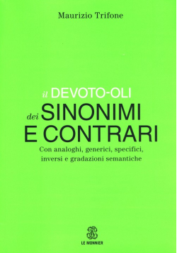 Devoto-Oli Dizionario dei sinonimi e contrari