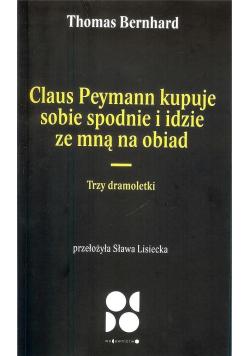 Claus peymann kupuje sobie spodnie i idzie...