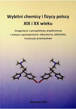 Wybitni chemicy i fizycy polscy XIX