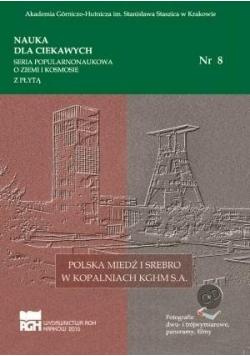 Nauka dla ciekawych. Polska miedź i srebro...nr 8