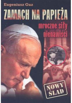 Zamach na papieża mroczne siły nienawiści
