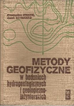 Metody geofizyczne w badaniach hydrogeologicznych i geologiczno inżynierskich