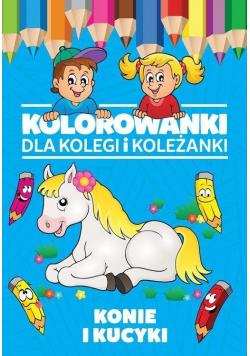 Kolorowanki dla kolegi i koleżanki. Konie i kucyki