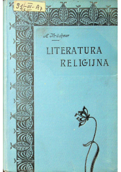 Literatura Religijna w Polsce średniowiecznej 1902 r