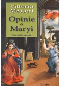 Opinie o Maryi Fakty poszlaki tajemnice