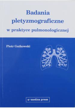 Badania pletyzmograficzne w praktyce pulmonologicznej