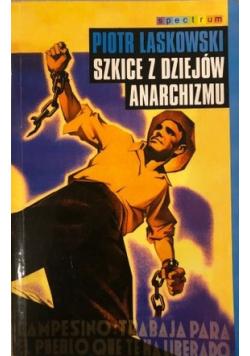 Szkice z dziejów anarchizmu