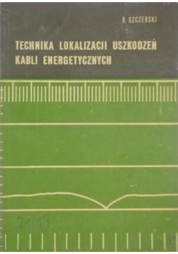 Technika lokalizacji uszkodzeń kabli energetycznych