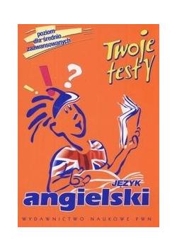 Twoje testy Język angielski