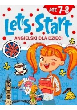 Angielski dla dzieci. Let's Start! Age 7-8