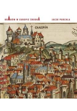 Kraków w Europie środka