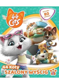 44 Koty cz.2 Szalony wyścig