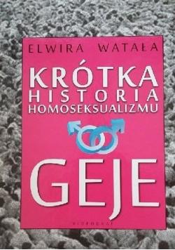 Krótka historia homoseksualizmu Geje