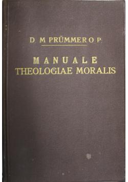 Manuale theologiae moralis tomus I